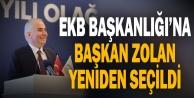 EKB Başkanlığına Başkan Zolan yeniden seçildi