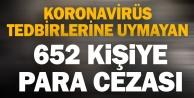 Denizli#039;de Kovid-19 tedbirlerine uymadığı belirlenen 652 kişiye para cezası kesildi