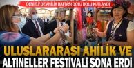 Uluslararası Ahilik ve Altıneller Festivali sona erdi