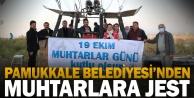 Pamukkale Belediyesi'nden muhtarlara jest