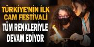 Türkiye#039;nin ilk cam festivali tüm renkleriyle devam ediyor