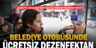 Büyükşehir otobüslerine vatandaşlar için dezenfektan yerleştirildi