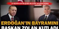 Cumhurbaşkanı Erdoğan'ın bayramını Başkan Zolan kutladı