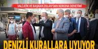 Vali Atik ve Başkan Zolan'dan korona denetimi