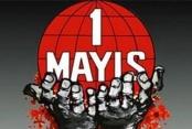 Denizli protokolünden 1 Mayıs mesajları