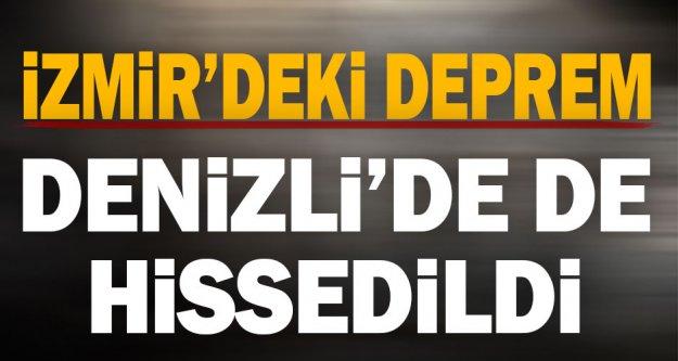 İzmir'deki deprem Denizli'yi salladı