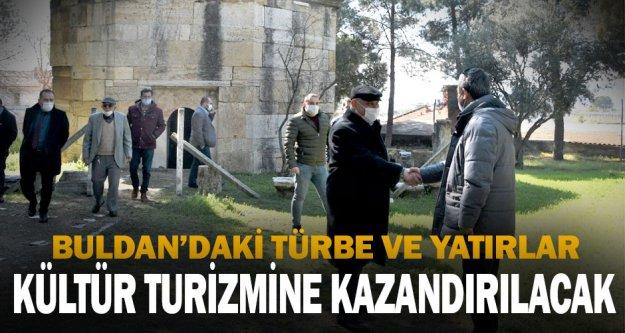 Başkan Şevik, ilçedeki türbe ve yatırları kültür turizmine kazandırmak için çalışma başlattı