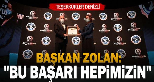 Başkan Zolan: 'Teşekkürler Denizli, bu başarı hepimizin'