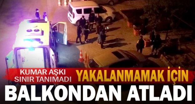 Denizli'de dernek binasına yapılan kumar baskını sırasında balkondan atlayan kadın yaralandı