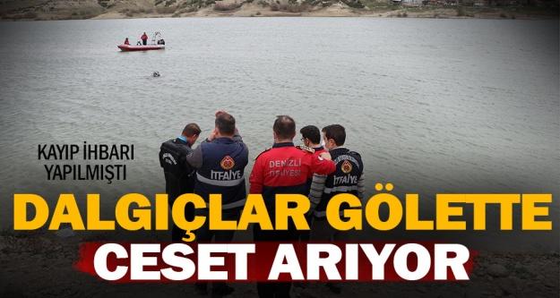 Denizli'de kayıp ihbarı yapılan kişi baraj göletinde aranıyor