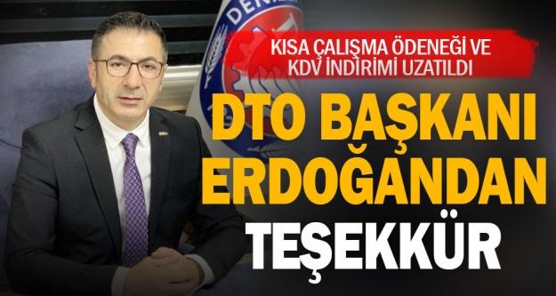 DTO Başkanı Erdoğan'dan, Cumhurbaşkanı Erdoğan'a teşekkür