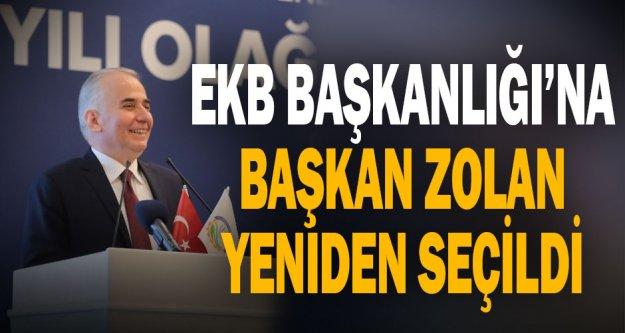 EKB Başkanlığı'na Başkan Zolan yeniden seçildi
