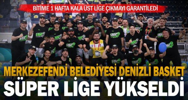 Merkezefendi Belediyesi Denizli Basket Süper Lige yükseldi