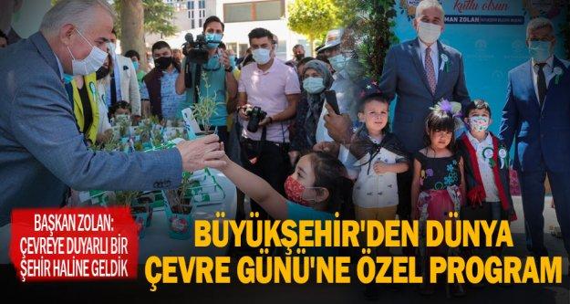 Büyükşehir'den Dünya Çevre Günü'ne özel program
