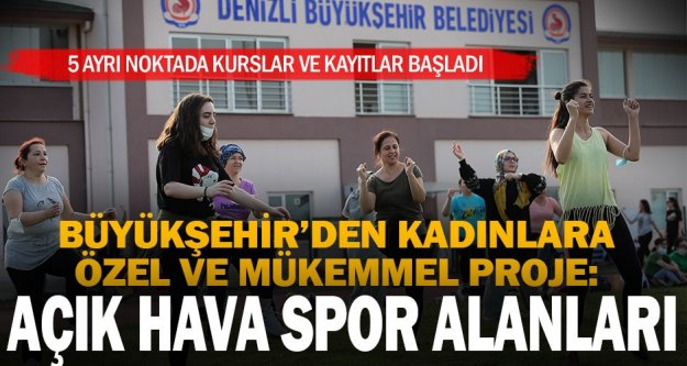 Büyükşehir'den kadınlara özel 5 ayrı noktada 'Açık Hava Sporları' imkanı