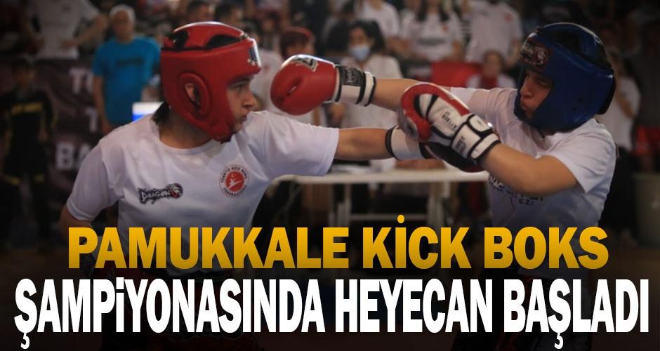 Pamukkale Kick Boks Şampiyonasında heyecan başladı