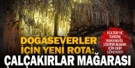 Çalçakırlar Mağarası Kültür ve Tabiat Varlıkları Listesine giriyor