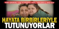 Down sendromlu Petek bedensel engelli annesinin eli ayağı oldu