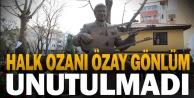Halk ozanı Özay Gönlüm unutulmadı