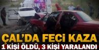 Çal'da iki otomobil çarpıştı: 1 ölü, 3 yaralı