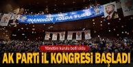 AK Parti İl Kongresi başladı