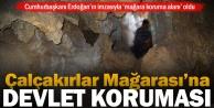 Çalçakırlar Mağarası koruma altına alındı