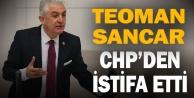 Teoman Sancar CHPden istifa etti