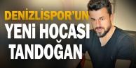 Denizlisporda Tandoğan dönemi