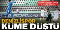 Denizlispor Süper Ligden düştü