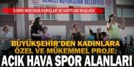 Büyükşehir#039;den kadınlara özel 5 ayrı noktada 'Açık Hava Sporları imkanı