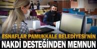 Esnaflar Pamukkale Belediyesi'nin nakdi desteğinden memnun