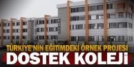Türkiyenin eğitimdeki örnek projesi: DOSTEK Koleji