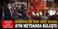 Başkan Osman Zolan destansı geceyi anlattı: Cumhuriyetimiz, vatanımız, bayrağımız ilelebet payidar olacaktır