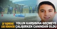 Buldan#039;da minibüsün çarptığı lise öğrencisi öldü