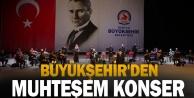 Büyükşehir#039;den muhteşem konser