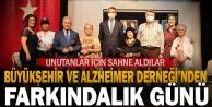 Büyükşehir ve Alzheimer Derneğinden farkındalık günü