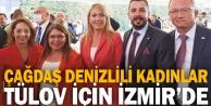 Çağdaş Denizlili Kadınlar TÜLOV için İzmirde