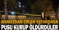 Cami avlusunda silahla vurulan kişi hayatını kaybetti
