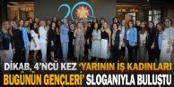 DİKAB, 'Yarının İş Kadınları Bugünün Gençleri sloganıyla eğitim için buluştu