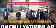 Büyükşehir'den Serinhisar'a tarihi yatırımlar